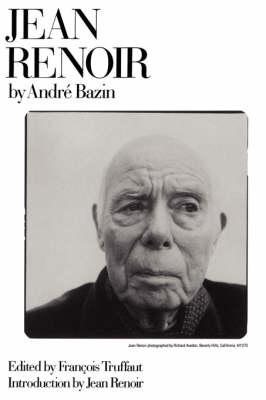 Jean Renoir by Andre Bazin