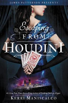 Escaping From Houdini by Kerri Maniscalco