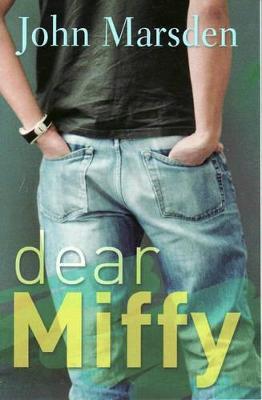 Dear Miffy by John Marsden
