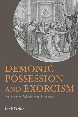 Demonic Possession and Exorcism book