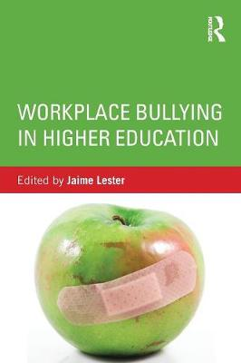 Workplace Bullying in Higher Education book
