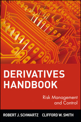 Derivatives Handbook by Robert J. Schwartz