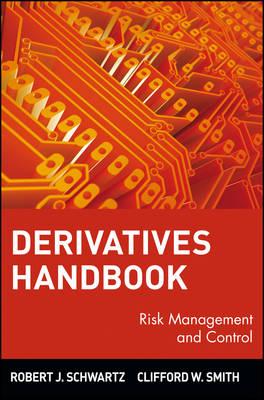 Derivatives Handbook by Robert J. Schwartz