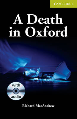 A Death in Oxford Starter/Beginner Book with Audio CD Pack by Richard MacAndrew