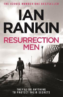 Resurrection Men by Ian Rankin