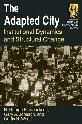 The Adapted City by H George Frederickson