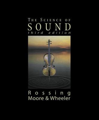 Science of Sound by F. Richard Moore