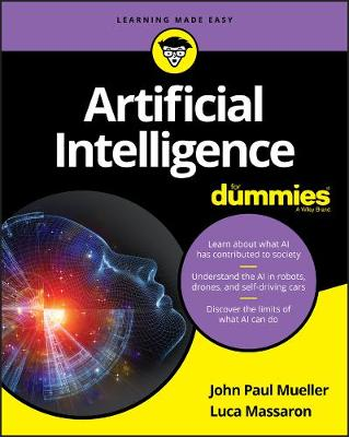 Artificial Intelligence For Dummies by John Paul Mueller