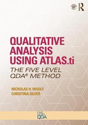 Qualitative Analysis Using ATLAS.ti by Nicholas H. Woolf