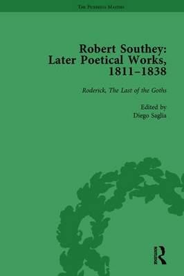 Robert Southey: Later Poetical Works, 1811-1838 by Tim Fulford
