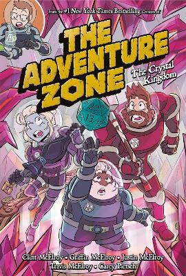 The Adventure Zone: The Crystal Kingdom book