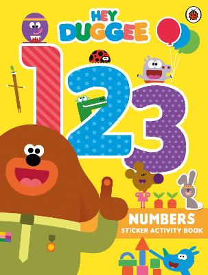 Hey Duggee: 123: Numbers Sticker Activity Book by Hey Duggee