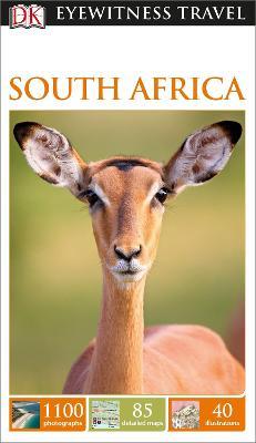 DK Eyewitness Travel Guide South Africa by DK Eyewitness