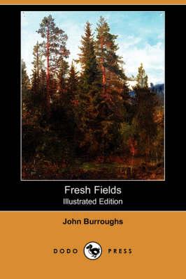 Fresh Fields (Illustrated Edition) (Dodo Press) book