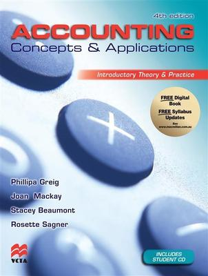 Accounting Concepts and Applications: Introductory Theory and Practice by Phillipa Greig