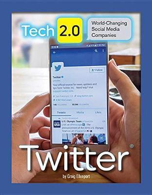 Tech 2.0 World-Changing Social Media Companies: Twitter book