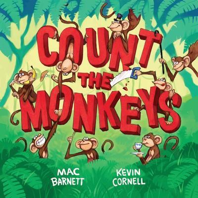 Count the Monkeys by Mac Barnett