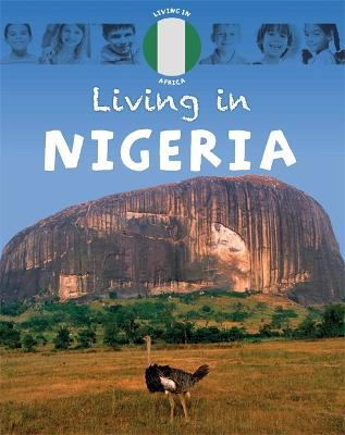 Living in: Africa: Nigeria by Annabelle Lynch