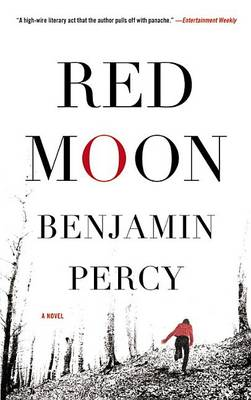 Red Moon by Benjamin Percy