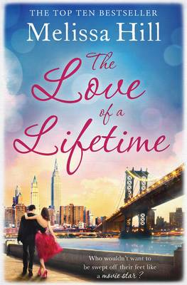 The Love of a Lifetime by Melissa Hill