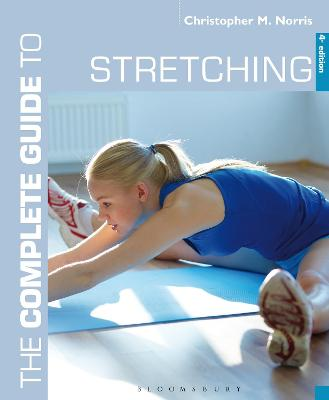 Complete Guide to Stretching by Christopher M. Norris