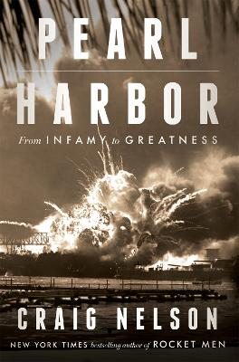 Pearl Harbor: From Infamy to Greatness book