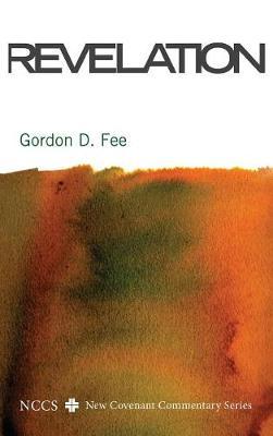 Revelation by Dr Gordon D Fee
