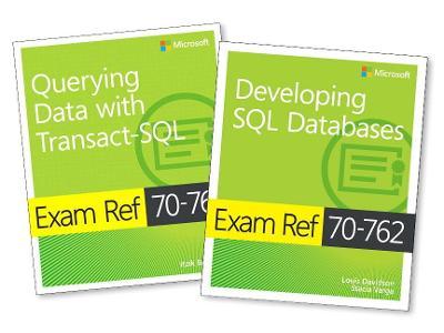 MCSA SQL Server 2016 Database Development Exam Ref 2-pack: Exam Refs 70-761 and 70-762 by Itzik Ben-Gan