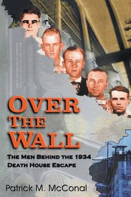 Over the Wall by Patrick M McConal