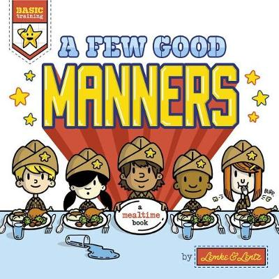 A Few Good Manners by Donald Lemke