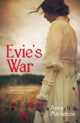 Evie's War by Anna Mackenzie