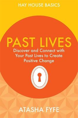 Past Lives by Atasha Fyfe