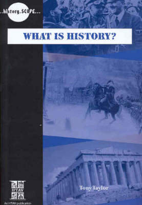 What is History? by Tony Taylor