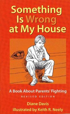Something Is Wrong at My House by Diane Davis