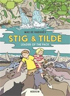 Stig & Tilde: Leader of the Pack by Max de Radigues