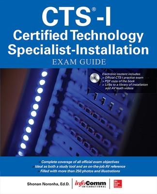 CTS-I Certified Technology Specialist-Installation Exam Guide by Shonan Noronha