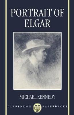 Portrait of Elgar by Michael Kennedy