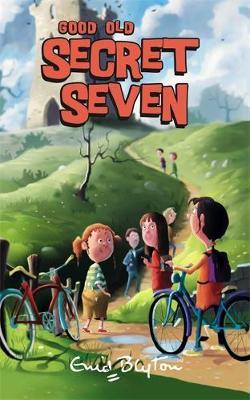 Secret Seven: Good Old Secret Seven by Enid Blyton