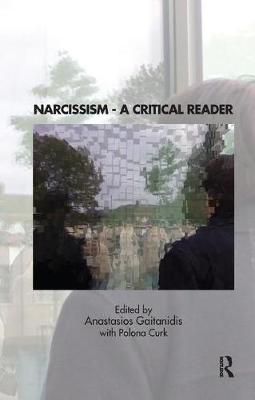 Narcissism: A Critical Reader by Polona Curk