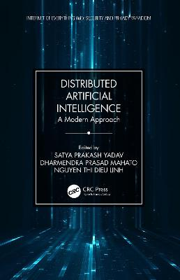 Distributed Artificial Intelligence: A Modern Approach by Satya Prakash Yadav