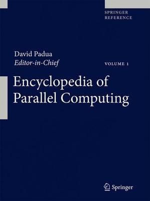 Encyclopedia of Parallel Computing by David Padua