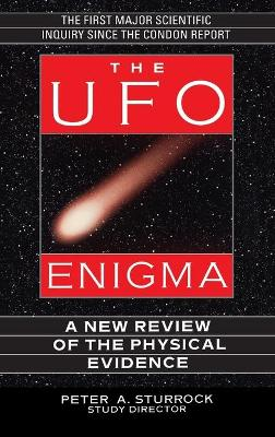 The UFO Enigma by Peter A. Sturrock