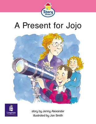 A present for Jojo Story Street Emergent stage step 6 Storybook 54 by Jenny Alexander