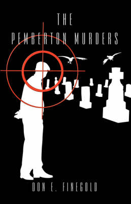 The Pemberton Murders by Don E Finegold