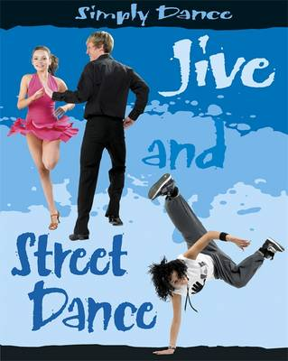 Jive and Street Dance by Rita Storey