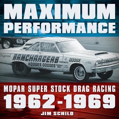 Maximum Performance by Jim Schild