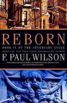 Reborn by F Paul Wilson
