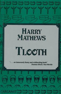 Tlooth by Harry Mathews