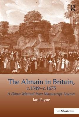 The Almain in Britain, c.1549-c.1675 by Ian Payne