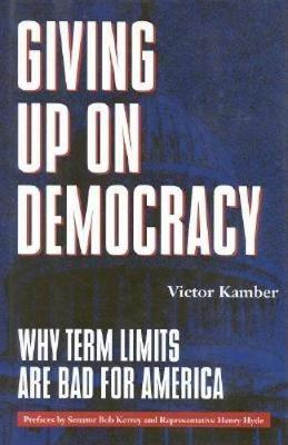 Giving Up on Democracy by Victor Kamber
